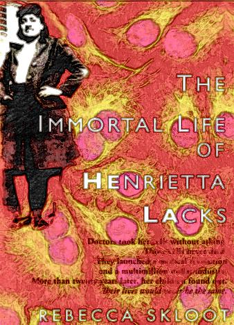The-Immortal-Life-of-Henrietta-Lacks-by-Rebecca-Skloot-1