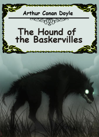 hound of the baskervilles essay the hound of the baskervilles essay