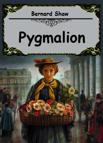 Bernard Shaw Pygmalion