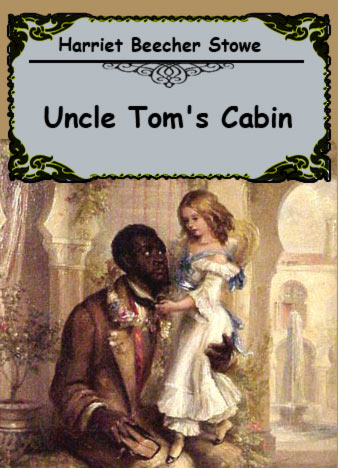Harriet-Beecher-Stowe-Uncle-Toms-Cabin