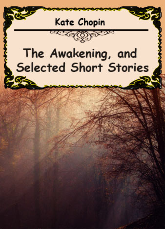 essays on kate chopins short stories