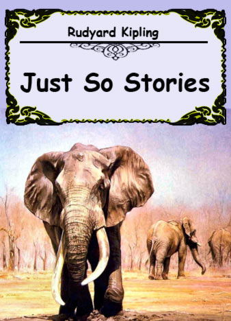 rudyard-kipling-just-so-stories