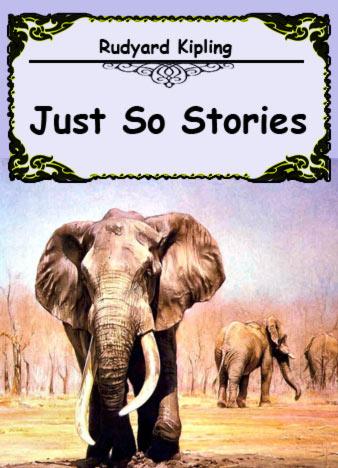 rudyard-kipling-just-so-stories