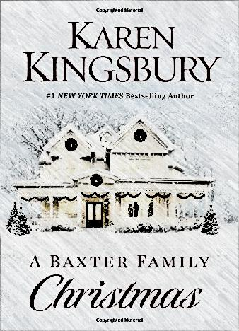 A Baxter Family Christmas by Karen Kingsbury EPUB/MOBI/PDF