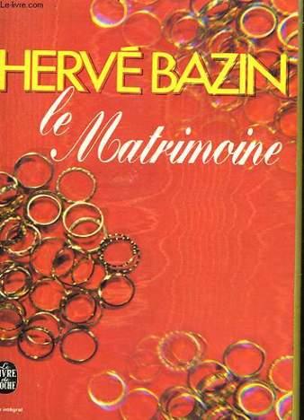 Le Matrimoine Hervé Bazin