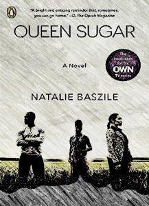 Queen Sugar: A Novel by Natalie Baszile