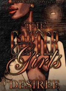 The Carter Girls by Desiree epub