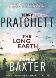 The Long Earth by Terry Pratchett, Stephen Baxter