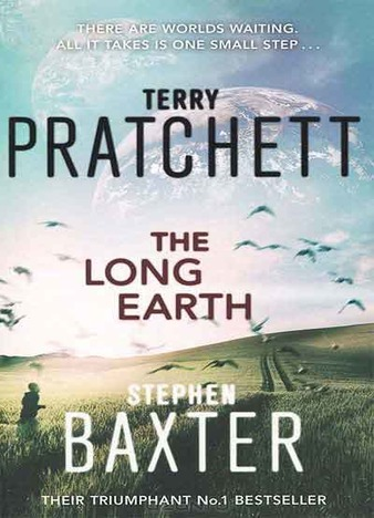 The Long Earth by Terry Pratchett, Stephen Baxter