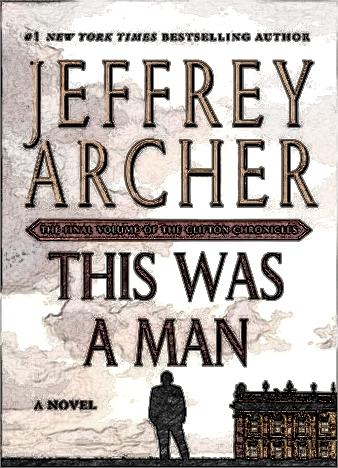 this-was-a-man-by-jeffrey-archer