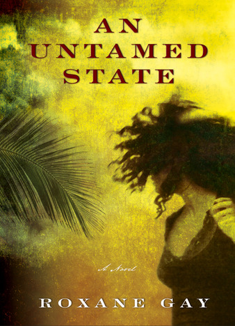An Untamed State by Roxane Gay Epub
