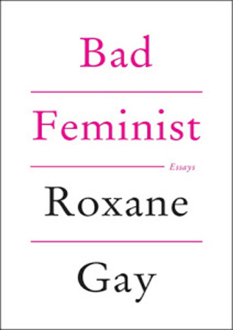 Bad Feminist by Roxane Gay EPUB