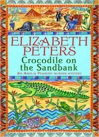 Crocodile on the Sandbank by Elizabeth Peters
