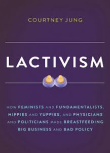 EPUB Lactivism by Courtney Jung
