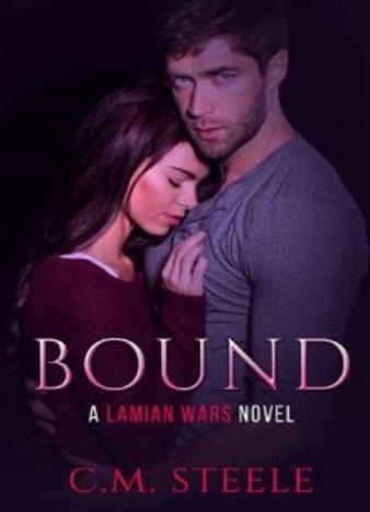 Bound by C.M. Steele