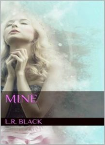 Mine by L.R. Black