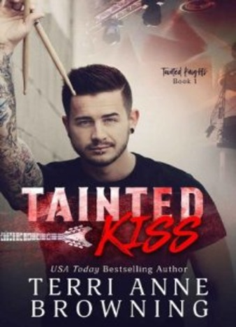 Tainted Kiss by Terri Anne Browning