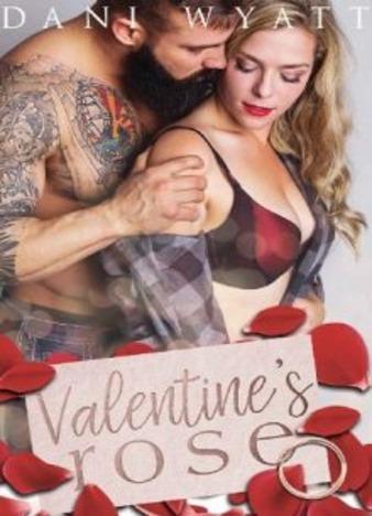 Valentine's Rose by Dani Wyatt