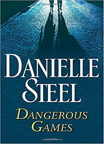 Dangerous Games by Danielle Steel (EPUB, PDF Download)