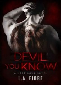 Devil You Know by L.A. Fiore