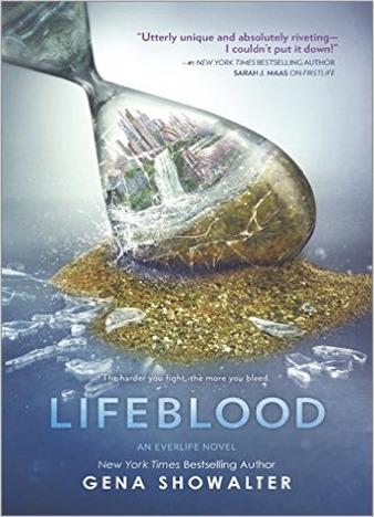 Lifeblood (An Everlife Novel) by Gena Showalter