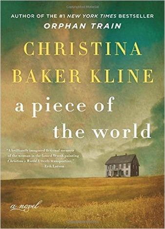 A Piece of the World: A Novel by Christina Baker Kline