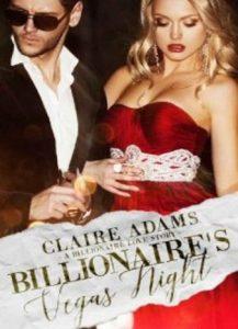 Billionaire's Vegas Night by Claire Adams