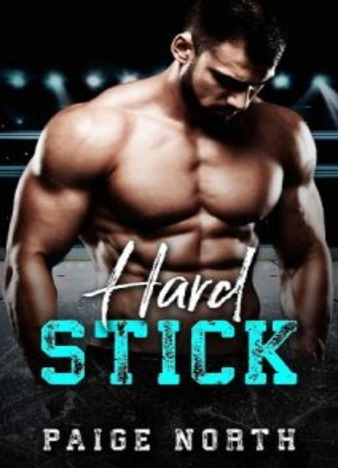 Hard Stick by Paige North