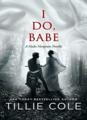 I Do, Babe by Tillie Cole