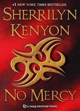 No Mercy (Dark-Hunterverse #19) by Sherrilyn Kenyon