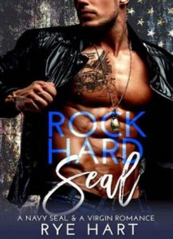 Rock Hard Seal by Rye Hart