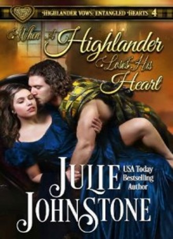 When a Highlander Loses His Heart by Julie Johnstone