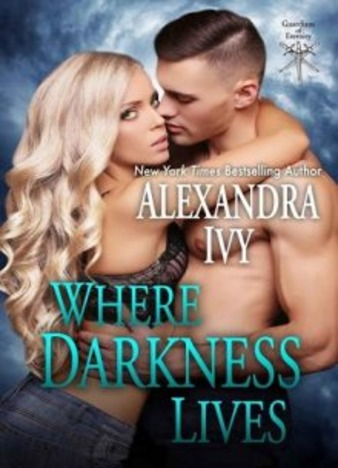 Where Darkness Lives by Alexandra Ivy