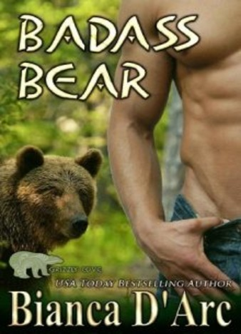Badass Bear by Bianca D'Arc