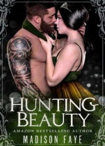 Hunting Beauty by Madison Faye