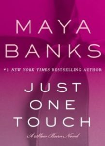 Just One Touch by Maya Banks
