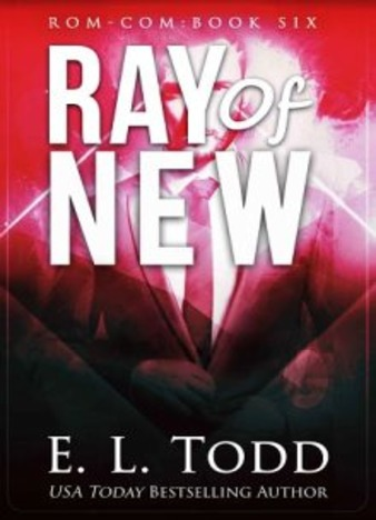 Ray of New by E. L. Todd