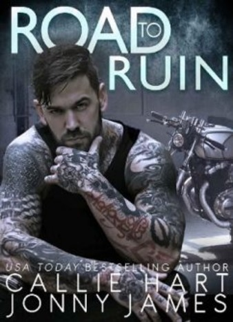 Road to Ruin by Callie Hart