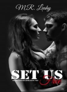 Set Us Free by M.R. Leahy