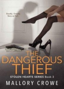 The Dangerous Thief by Mallory Crowe