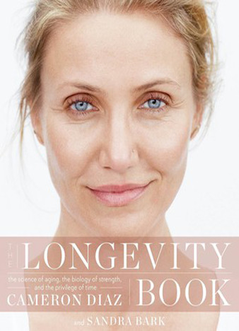 The Longevity Book by Cameron Díaz