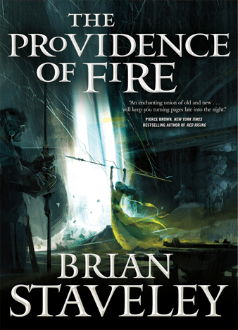 The Providence of Fire (Chronicle of the Unhewn Throne #2) by Brian Staveley