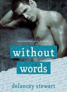 Without Words by Delancey Stewart