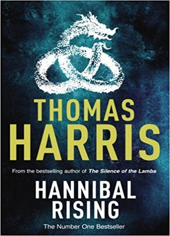 Hannibal Rising by Thomas Harris