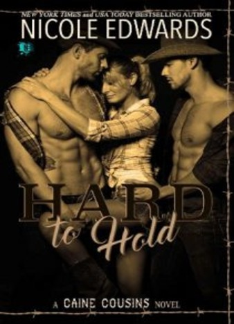 Hard to Hold by Nicole Edwards