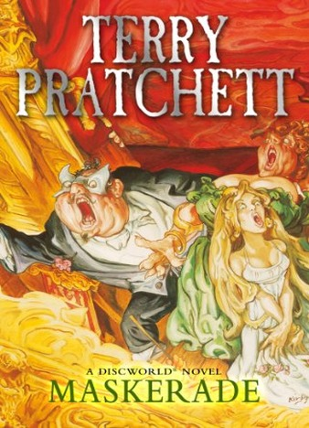 Maskerade: (Discworld Novel 18) (Discworld series) by Terry Pratchett