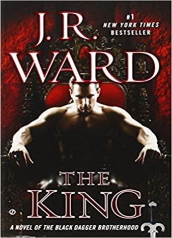 The King (Black Dagger Brotherhood) by J.R. Ward