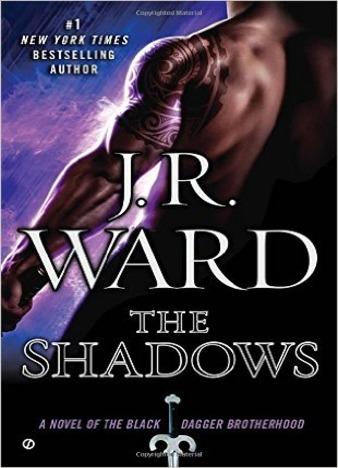 The Shadows (Black Dagger Brotherhood) by J.R. Ward