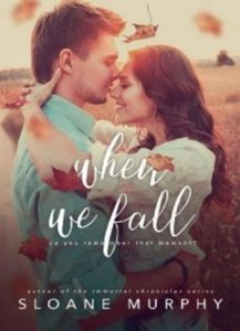 When We Fall by Sloane Murphy