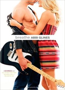 Breathe (Sea Breeze) by Abbi Glines